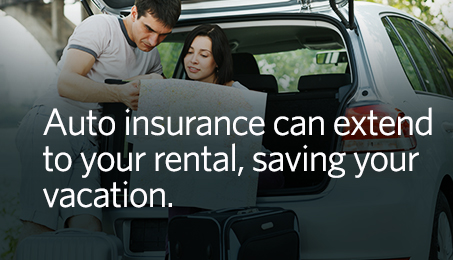 Auto insurance can extend to your rental, saving your vacation.