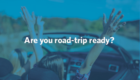 Are you road-trip ready?