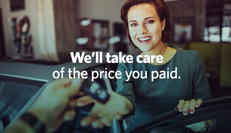 We'll take care of the price you paid.